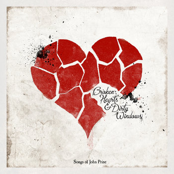Broken Hearts & Dirty Windows: Songs of John Prine cover art