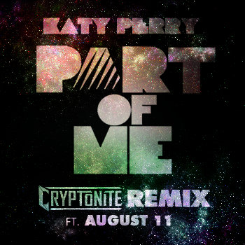 Part of Me (Cryptonite Remix ft. August 11) cover art