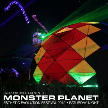 Monster Planet - Esthetic Evolution 2012 - Saturday Night cover art