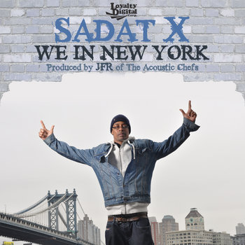SADAT X - WE IN NEW YORK (SINGLE) cover art