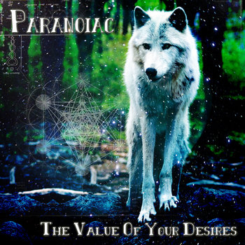 Paranoiac - The Value of Your Desires cover art