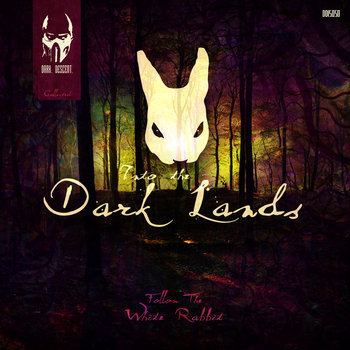 VA - Into The Dark Lands - Follow The White Rabbit-(DD15050)-WEB-2013-SOB Download