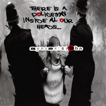 'There is a policeman inside all our heads...' cover art