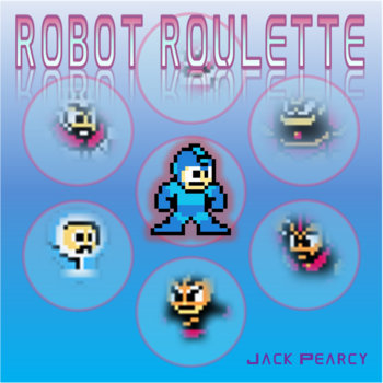 Robot Roulette: Megaman Re-imagined cover art