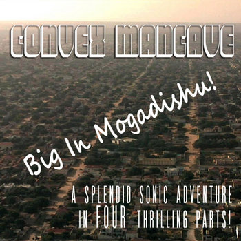 Big In Mogadishu cover art