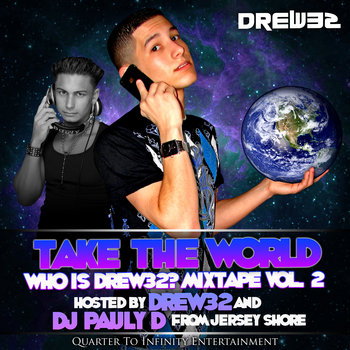 Take the World: Who is Drew32? Mixtape Vol. 2 cover art