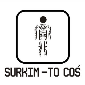 SURKIM-TO COŚ cover art