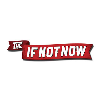 The If Not Now cover art