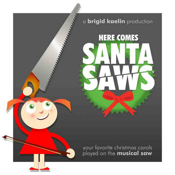 Here Comes Santa Saws cover art