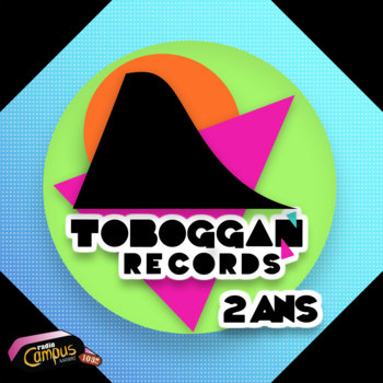 Toboggan Records - 2 ans cover art