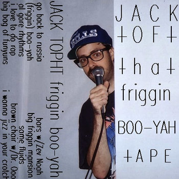 that FRIGGIN BOO-YAH tape cover art