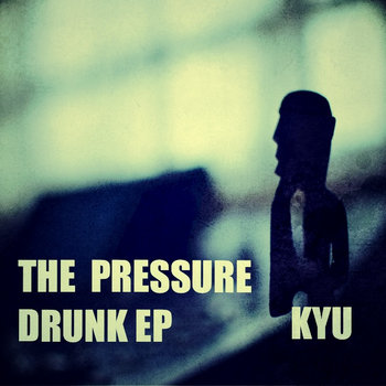THE PRESSURE DRUNK EP cover art