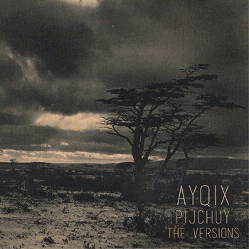 Ayqix - Pijchuy (The Versions) cover art