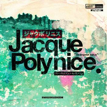 Jacque Polynice - Strangelet Value cover art
