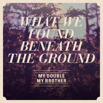What We Found Beneath the Ground cover art