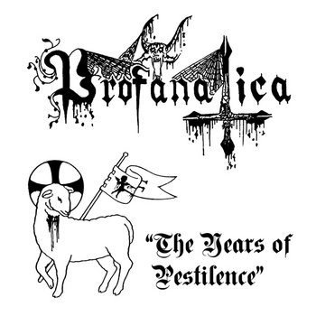 The Years Of Pestilence(Cassette Version) cover art