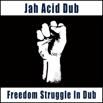 Freedom Struggle In Dub cover art