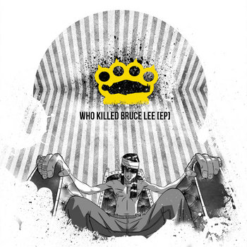 Who Killed Bruce Lee [EP] cover art