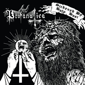 Sickened By Holy Host cover art