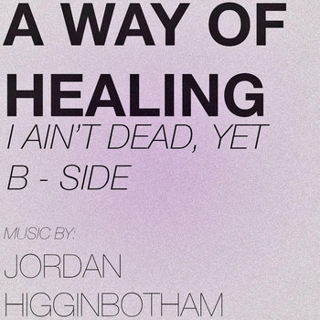 A Way of Healing - Single cover art