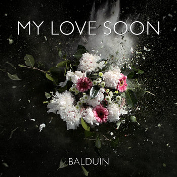 My Love Soon [Single] cover art