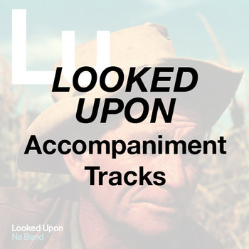 Looked Upon - Accompaniment Tracks cover art
