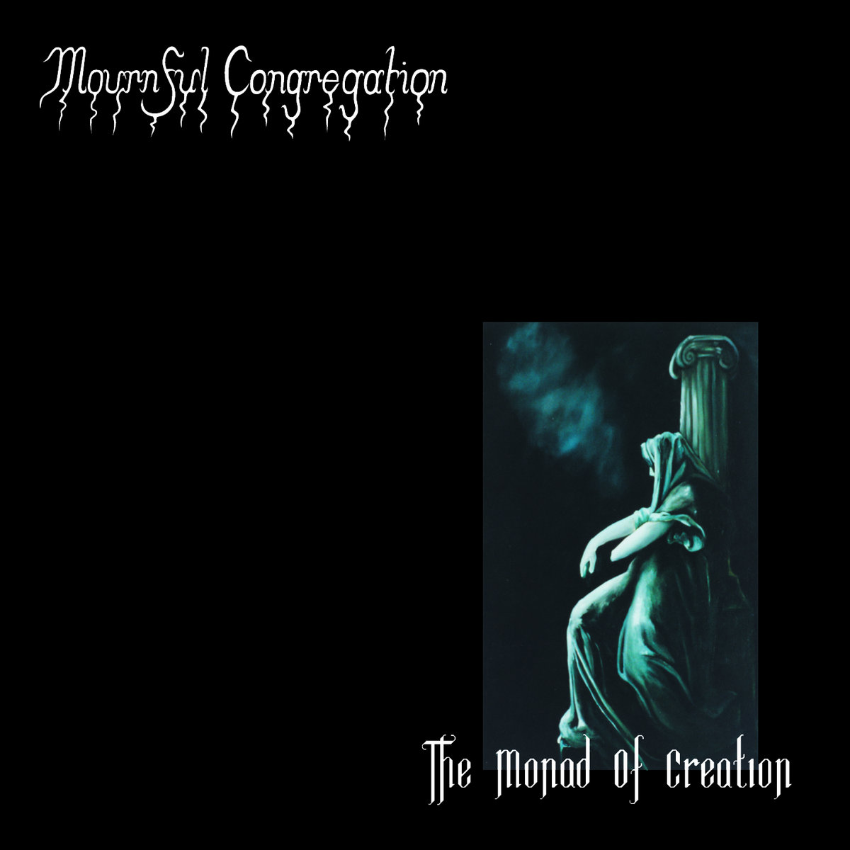 Mournful Congregation - The Monad Of Creation (Reissue 2012)