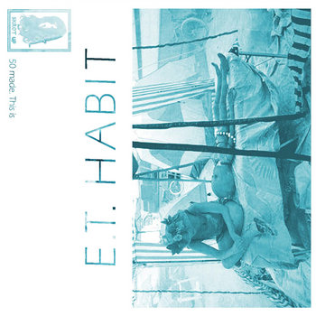 E.T. Habit cover art