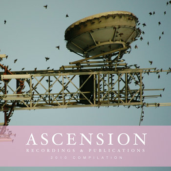 Ascension Recordings & Publications 2010 Compilation cover art