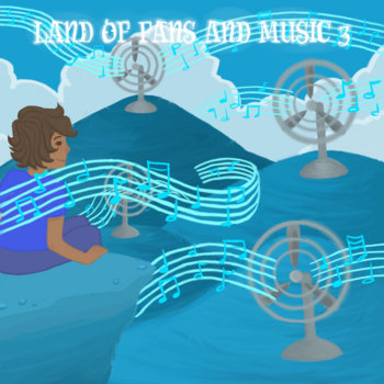 ~ Land of Fans and Music 3 ~ cover art