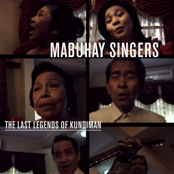 MABUHAY SINGERS  the last legends of Kundiman from the Philippines cover art