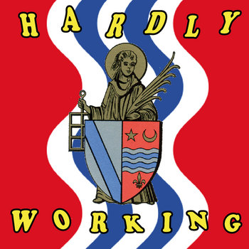 HARDLY WORKING cover art