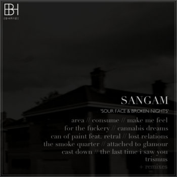 [BHR12] Sangam - 'Sour Face & Broken Nights' cover art