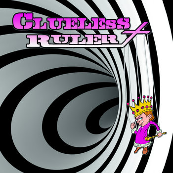 Clueless Ruler cover art