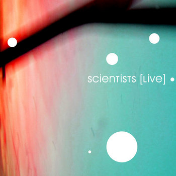 Scientists [Live] cover art