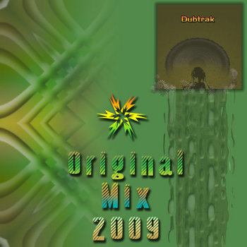 Dubtrak Original Mix 2009 cover art