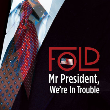 Mr President, Were In Trouble (Single) cover art