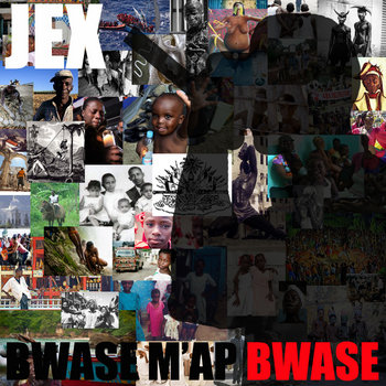 Bwase M&#39;ap Bwase cover art
