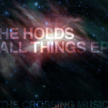 He Holds All Things-EP cover art