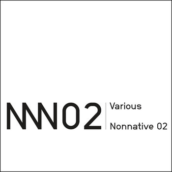 Various - Nonnative 02. SEMANTICA NNN 02 cover art