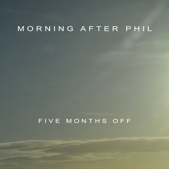 Five Months Off EP cover art