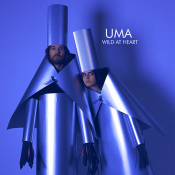 UMA - WILD AT HEART cover art