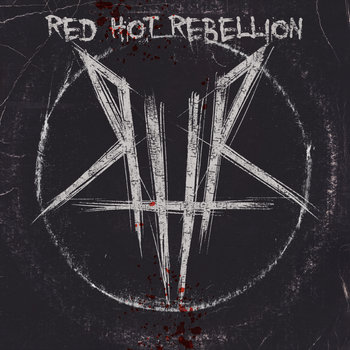 RED HOT REBELLION cover art