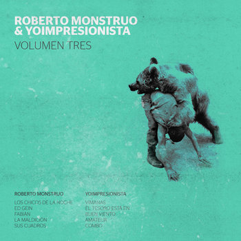 Roberto Monstruo & Yoimpresionista Vol. 3 cover art