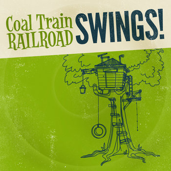 Coal Train Railroad Swings! cover art