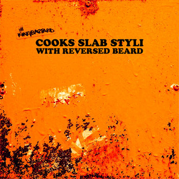 'COOKS SLAB STYLI WITH REVERSED BEARD' cover art