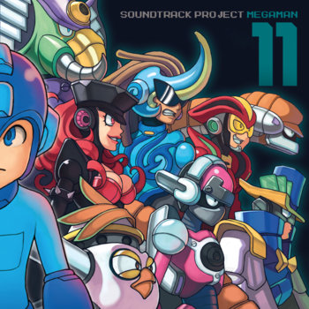 MEGA MAN 11 soundtrack project cover art