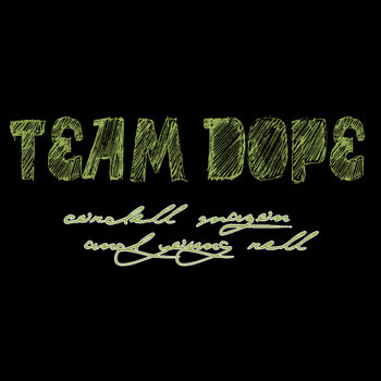 Team Dope: Disposal of the Punk Emcee Era cover art