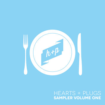 Hearts + Plugs Sampler, Volume 1 cover art