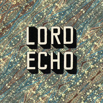 Lord Echo - Curiosities cover art